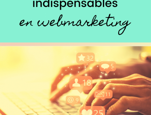 4 actions absolument indispensables en webmarketing